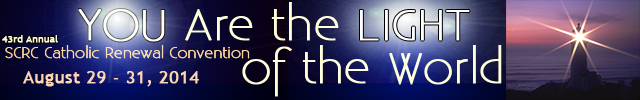 2014 SCRC Convention: You Are the Light of the World