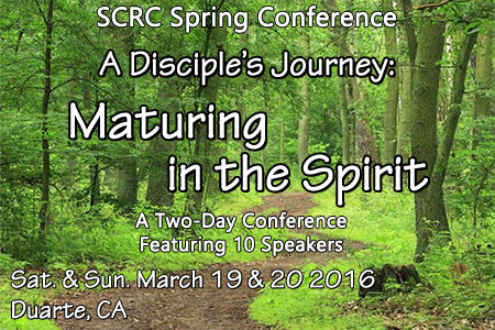 SCRC Spring Conference: Maturing in the Spirit
