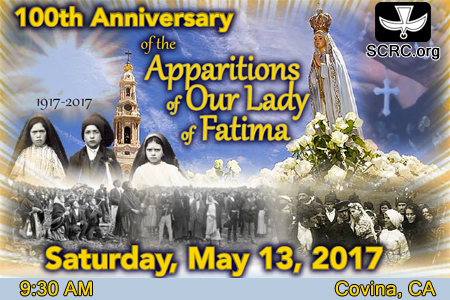 """100th Anniversary of the Apparitions of Our Lady of Fatima"" Event"