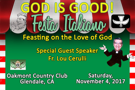 God Is Good! - Festa Italiano: Feasting on the Love of God