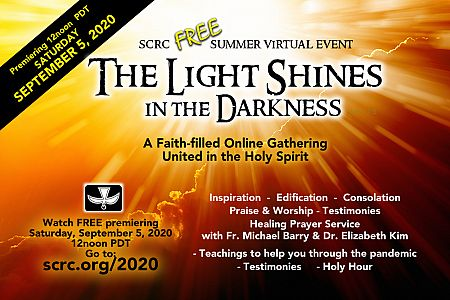 """SCRC Summer Virtual Event: """"The Light Shines in the Darkness"""""""